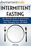 Intermittent Fasting: The Ultimate Gu...