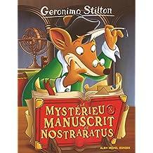 Geronimo Stilton N°4 : Le mystérieux manuscrit de Nostraratus