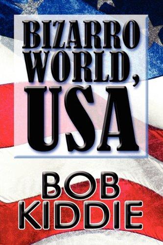 Bizarro World, USA