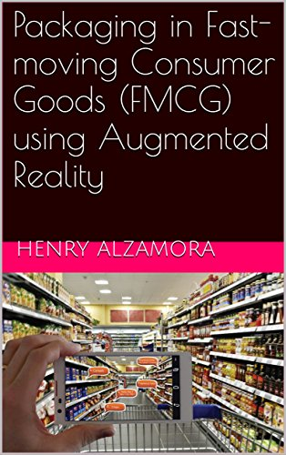 ving Consumer Goods (FMCG) using Augmented Reality (English Edition) (Promotion-food-ideen)