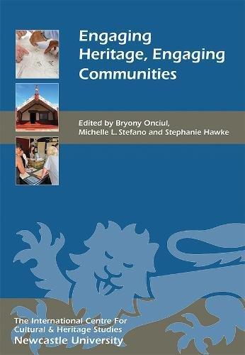 Engaging Heritage, Engaging Communities (20) (Heritage Matters)
