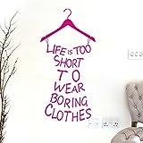 """Pegatina pared vinilo """"la vida es demasiado corta para...""""color rosa para vestidores habitaciones juveniles de OPEN BUY"""