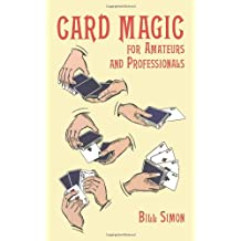 Card Magic for Amateurs and Professionals (Dover Magic Books)