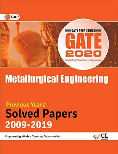 GATE 2020 - Solved Papers (2009-2019) - Metallurgical Engineering