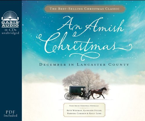 An Amish Christmas: December in Lancaster County by Beth Wiseman (2011-09-13)
