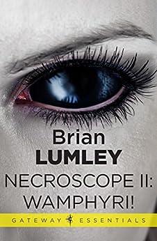 Necroscope II: Wamphyri! by [Lumley, Brian]