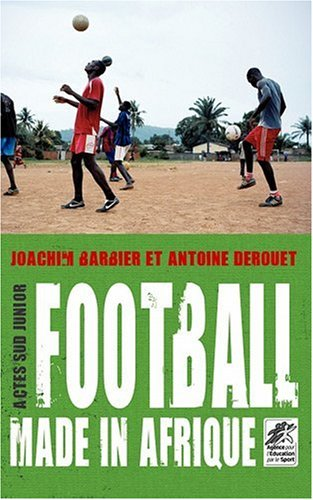 Football made in Afrique