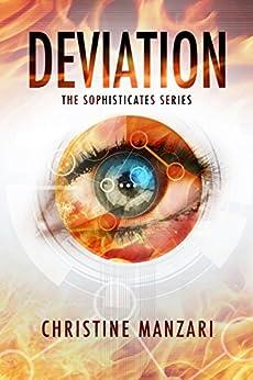 Deviation (The Sophisticates Book 1) by [Manzari, Christine]