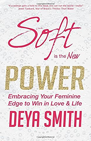 Soft is the New Power: Embracing Your Feminine Edge to