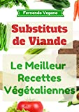 Telecharger Livres Substituts de Viande Recettes faciles et rapides Francais Anglais (PDF,EPUB,MOBI) gratuits en Francaise