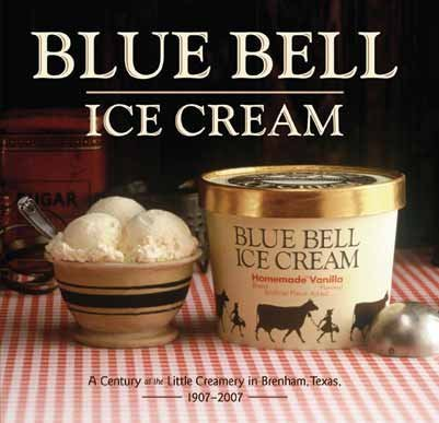 Blue Bell Ice Cream: A Century at the Little Creamery in Brenham, Texas 1907-2007 by Dorothy McLeod MacInerney (2006-12-21)