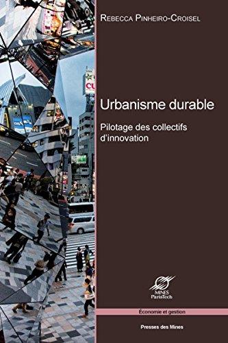 Urbanisme durable: Pilotage des collectifs d'innovation