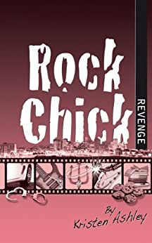 Rock Chick Revenge by [Ashley, Kristen]