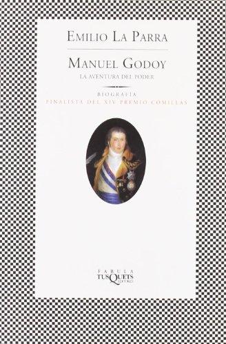 Manuel Godoy (FÁBULA) por Emilio La Parra