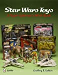Star Wars Toys: A Super Collector's W...