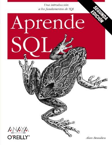 Aprende SQL. Segunda edición (Anaya Multimedia/O´Reilly) por Alan Beaulieu