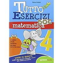 Tutto esercizi DOC. Matematica. Per la Scuola elementare: 4