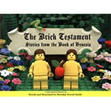 The Brick Testament: Stories from the Book of Genesis by Brendan Powell Smith (2003-10-04)