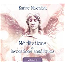 Méditations et invocations angéliques T2 - Livre audio