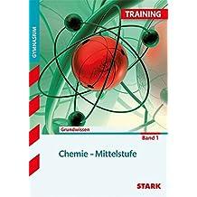 Training Gymnasium - Chemie Mittelstufe Band 1