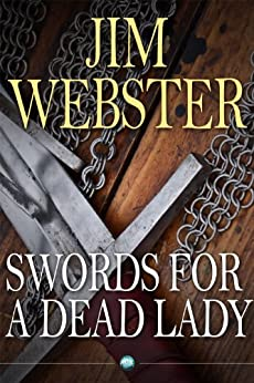 Swords for a Dead Lady by [Webster, Jim]
