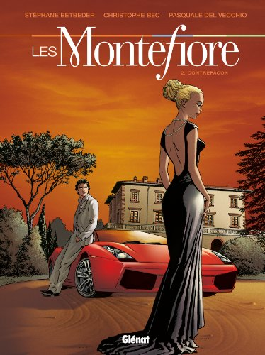 Les Montefiore - Tome 02: Contrefaçons