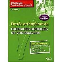 Entrée orthophoniste : Exercices corrigés de vocabulaire