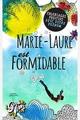 Marie-Laure est formidable: Coloriages positifs avec votre prénom Broché