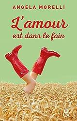 L'amour est dans le foin (Les Parisiennes t. 2)