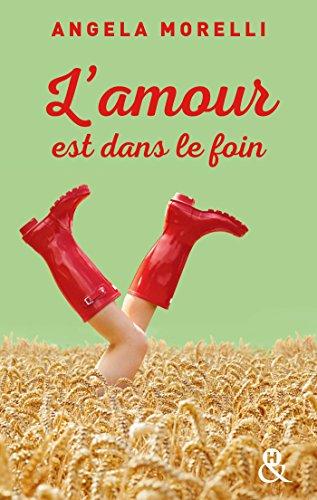 L'amour est dans le foin (Les Parisiennes t. 2) par [Morelli, Angéla]