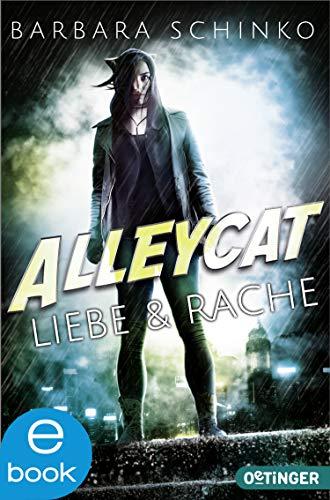 Alleycat: Liebe & Rache