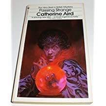 Passing Strange by Catherine Aird (1983-08-05)