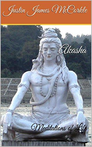 Akasha: Meditations of Life (English Edition)