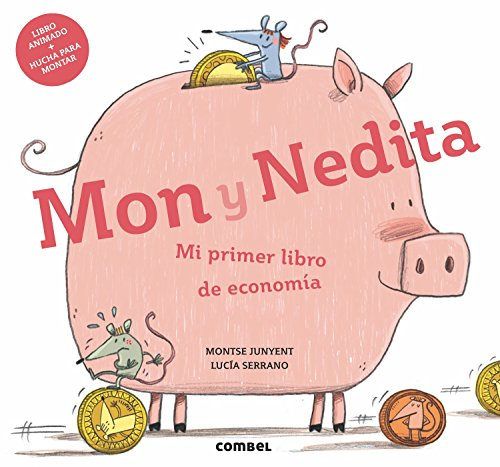 Mon y Nedita. Mi primer libro de economía por From Ediciones Combel