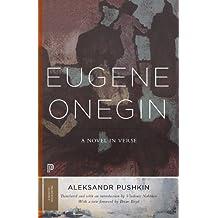 Eugene Onegin: A Novel in Verse (Princeton Classics)