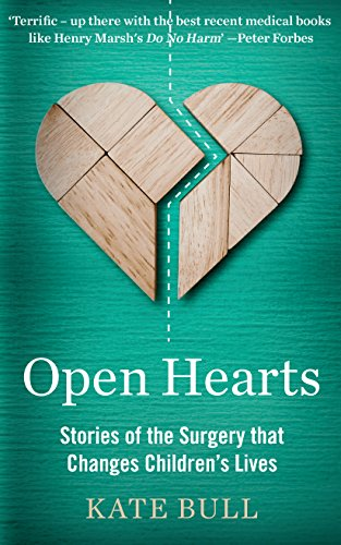 Open Hearts: Stories of the Surgery that Changes Children's Lives