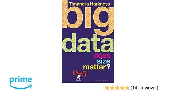 Big Data: Does Size Matter? (Bloomsbury Sigma): Amazon co uk