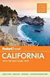 Fodor's California: with the Best Road Trips (Full-color Travel Guide, Band 32)