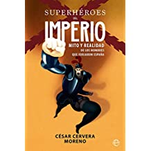 Superhéroes del imperio (Historia)
