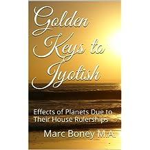 Golden Keys to Jyotish (English Edition)