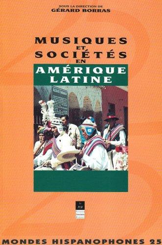 Musique et société en Amérique latine par Gérard Borraz