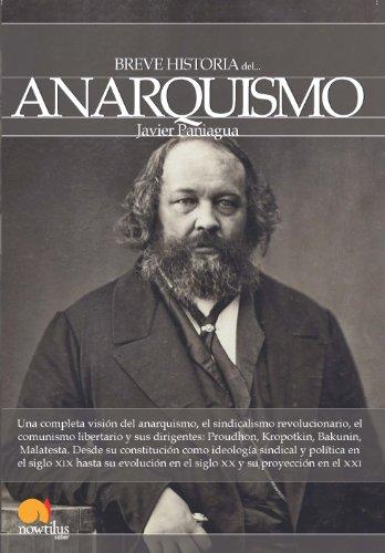 Breve historia del anarquismo