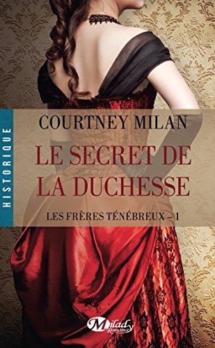 Le Secret de la duchesse: Les Frères ténébreux, T1 par Courtney Milan