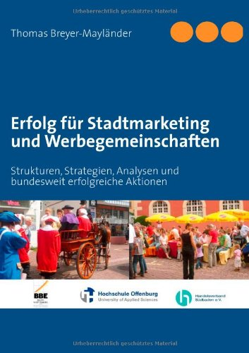 erfolg-fur-stadtmarketing-und-werbegemeinschaften-strukturen-strategien-analysen-und-bundesweit-erfo