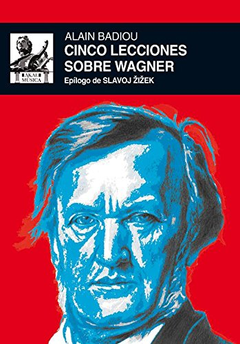 Five lessons about Wagner (Music)