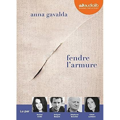 Fendre l'armure: Livre audio 1 CD MP3