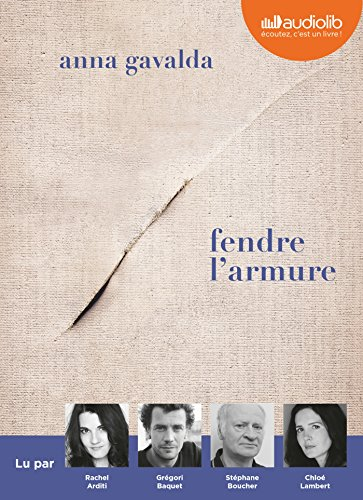 Fendre l'armure: Livre audio 1 CD MP3