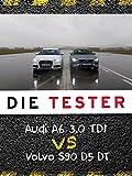 Die Tester: Audi A6 3.0 TDI vs. Volvo S90 D5