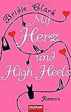 Mit Herz und High Heels: Roman bei Amazon kaufen