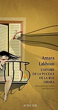 L'affaire de la pucelle de la rue Ormea par Amara Lakhous
